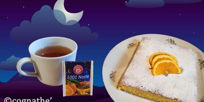 1001 notte, Pompadour, cannella, zenzero, cardamomo, vaniglia, liquirizia, scorza, torta all'arancia senza lattosio, cognathe,ricette, tisane, the, tea, infusi