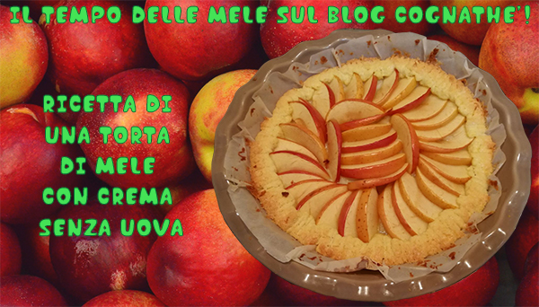 ricetta di una torta di mele con crema senza uova Torta di mele con crema senza uova CognaTHE'
